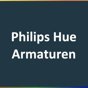 Philips Hue armaturen